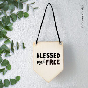 Wimpel «blessed & free»